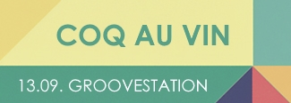 Coq Au Vin // Bassphilia + Flaute Up