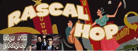 Rascal Hop & The Six Pickles