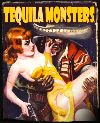 Tequila Monsters